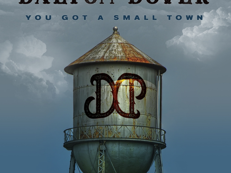 """""""You Got A Small Town"""" Single Cover Art"""
